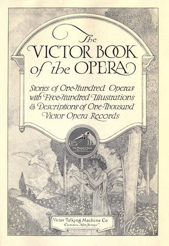 The Victor book of the opera by