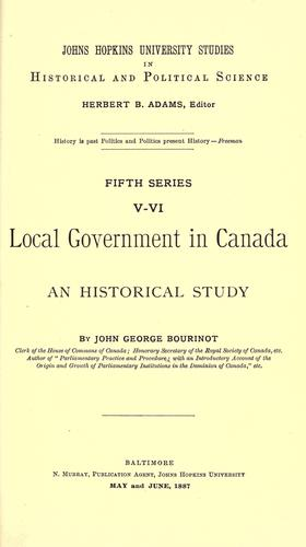 Local government in Canada by Bourinot, John George Sir
