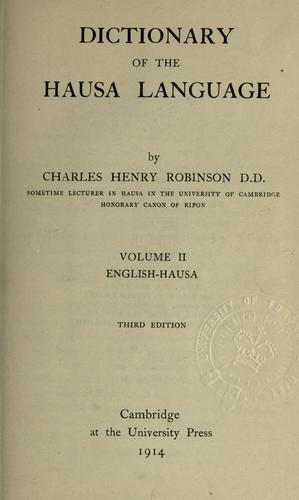 Dictionary of the Hausa language by Robinson, Charles H.