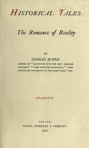 Historical tales by Morris, Charles