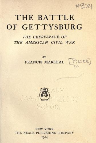 The battle of Gettysburg by Francis Marshal Pierce