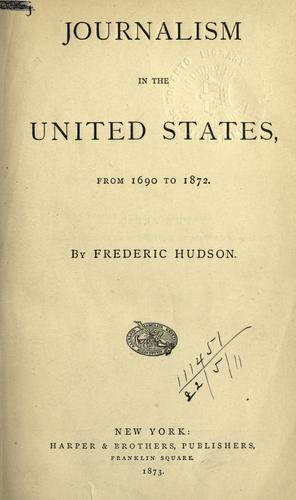 Journalism in the United States, from 1690 to 1872