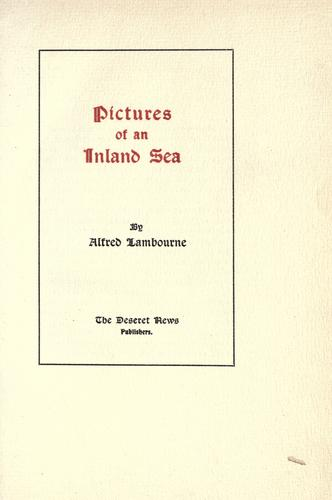 Pictures of an inland sea by Alfred Lambourne
