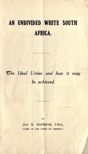 An undivided white South Africa by Gys Hofmeyr