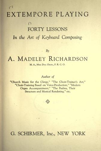 Extempore playing by A. Madeley Richardson