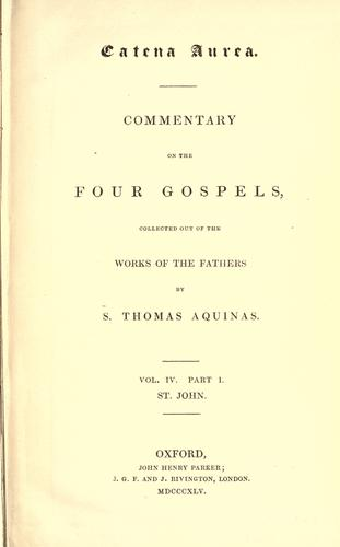 Catena aurea by Thomas Aquinas