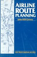 Airline Route Planning by John H. H. Grover