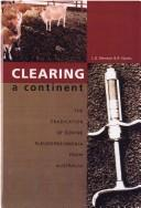 Clearing a Continent (SCARM Report) by Committee on Argiculture and Resource Management Standing