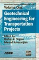 Geotechnical engineering for transportation projects by Geo-Trans 2004 (2004 Los Angeles, Calif.)