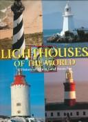 Lighthouses of the World by Ebbe Almquist