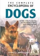 The Complete Encyclopedia of Dogs