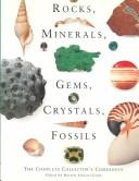 Rocks, Minerals, Gems, Crystals, Fossils by Harriet Stewart Jones