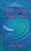 When Dreams Come True (Denise Little Presents) by Judy Lind