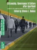 Limits to Liberation After Apartheid by Steven L. Robins