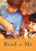 Read to Me by Gloria Rolton