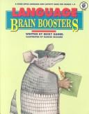 Language Brain Boosters (Good Apple Language Arts Activity Book for Grades 1-4) by Becky Daniel