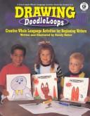 Drawing Doodleloops by Sandy Baker